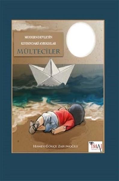 Modern Devletin Kıyısındaki Ayrıksılar Mülteciler.pdf