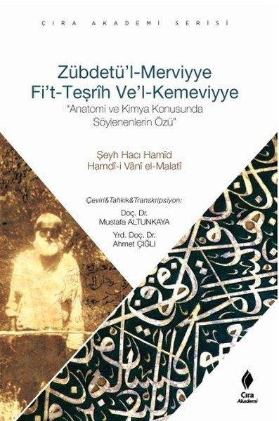 Zübdetül Merviyye Fit Teşrih Vel Kemeviyye.pdf
