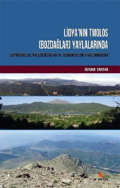 Lidya'nın Tmolos-Bozdağlar-Yaylalarında Jeomorfoloji, Paleocoğrafya ve Jeoarkeoloji Araştırmaları.pdf