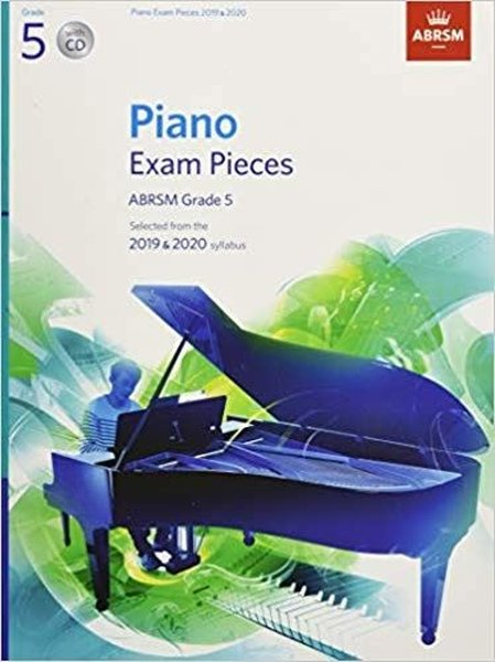 Piano Exam Pieces 2019 & 2020, ABRSM Grade 5, with CD: Selected from the 2019 & 2020 syllabus (ABRSM.pdf