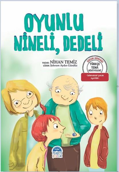 Oyunlu Nineli Dedeli-Türkçe Tema Hikayeleri.pdf