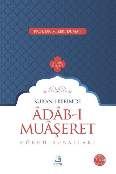 Kuran-ı Kerimde Adab-ı Muaşeret-Görgü Kuralları.pdf