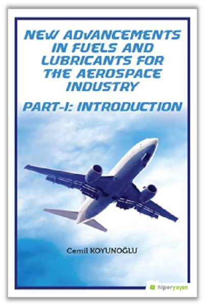 New Advancements In Fuels and Lubricants For The Aerospace Industry Part 1-Introduction.pdf