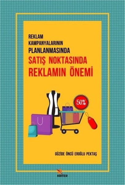 Reklam Kampanyalarının Planlamasında Satış Noktasında Reklamın Önemi.pdf