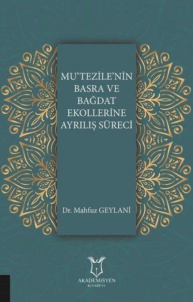 Mu'tezile'nin Basra ve Bağdat Ekollerine Ayrılış Süreci.pdf
