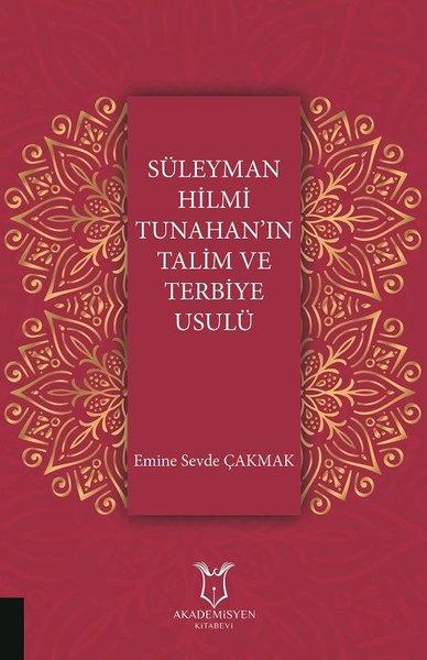 Süleyman Hilmi Tunahan'ın Talim ve Terbiye Usulü.pdf