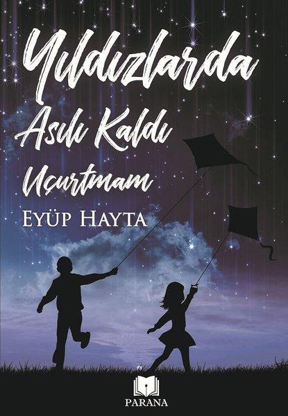 Yıldızlarda Asılı Kaldı Uçurtmam.pdf