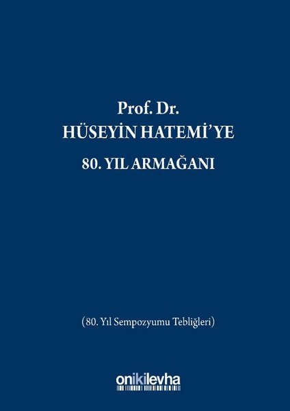 Prof.Dr. Hüseyin Hatemiye 80.Yıl Armağanı.pdf