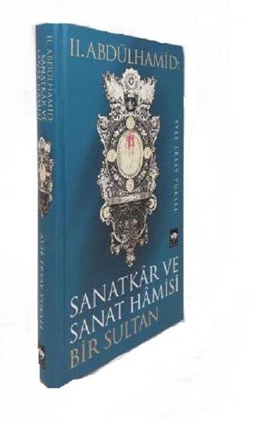 2.Abdülhamid-Sanatkar ve Sanat Hamisi Bir Sultan.pdf
