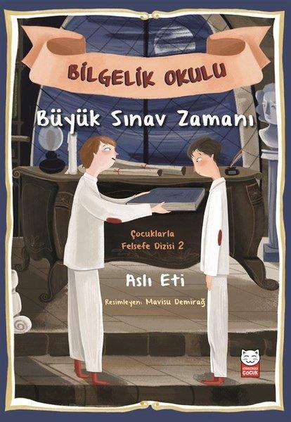 Büyük Sınav Zamanı-Bilgelik Okulu-Çocuklarla Felsefe Dizisi 2.pdf