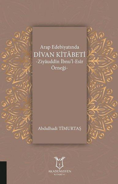 Arap Edebiyatında Divan Kitabeti Ziyauddin İbnu'l-Esir Örneği.pdf