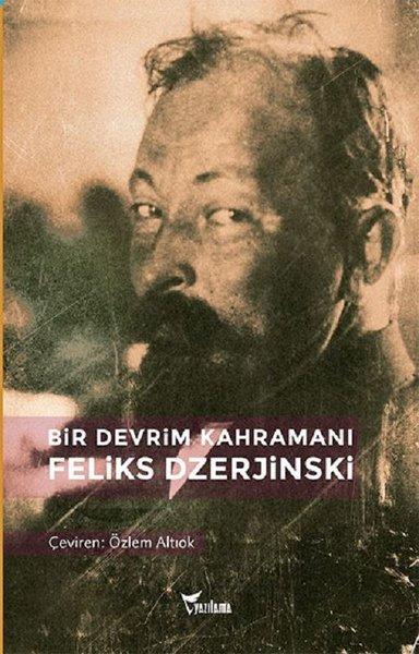Bir Devrim Kahramanı Feliks Dzerjinski.pdf