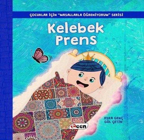 Kelebek Prens-Çocuklar İçin Masallarla Öğreniyorum Serisi.pdf