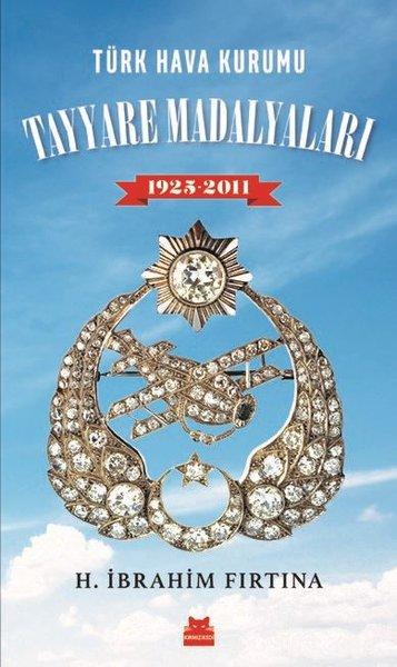Türk Hava Kurumu Tayyare Madalyaları 1925-2011.pdf