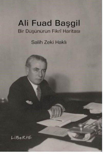 Ali Fuad Başgil-Bir Düşünürün Fikri Haritası.pdf