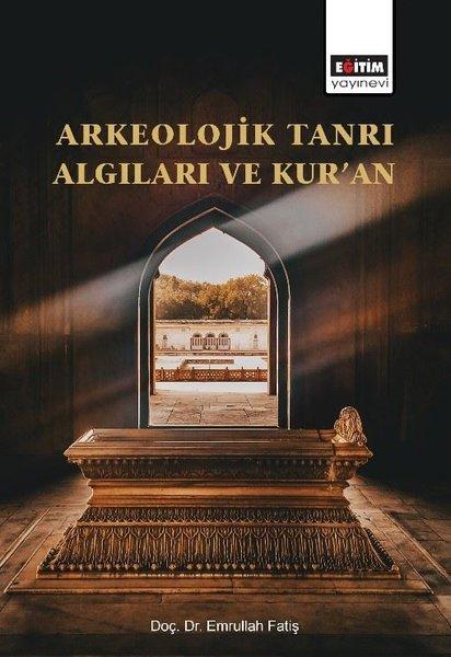 Arkeolojik Tanrı Algıları ve Kuran.pdf