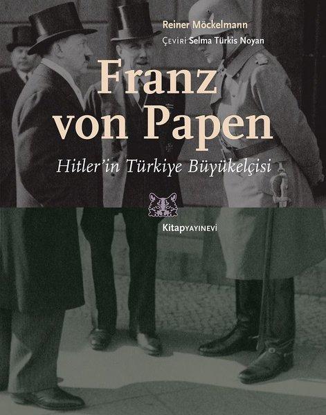 Franz von Papen-Hitlerin Türkiye Büyükelçisi.pdf