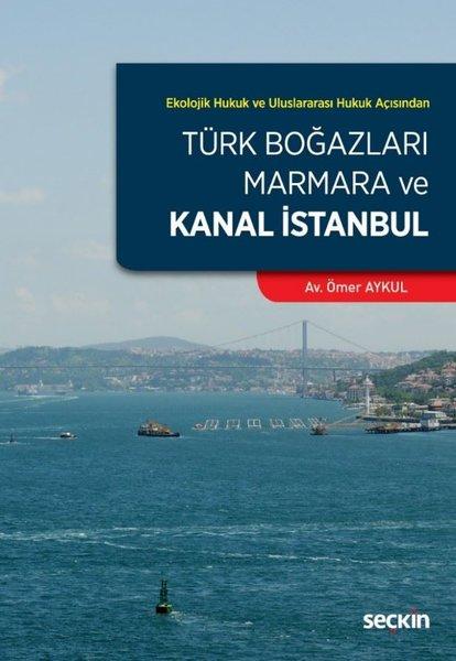 Türk Boğazları Marmara ve Kanal İstanbul.pdf