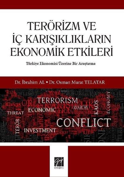 Terörizm ve İç Karışıklıkların Ekonomik Etkileri.pdf