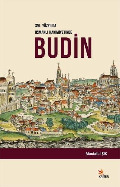 16.Yüzyılda Osmanlı Hakimiyetinde Budin.pdf