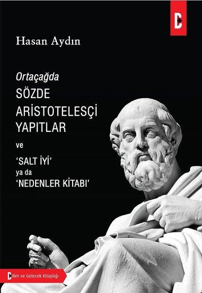 Ortaçağda Sözde Aristotelesçi Yapıtlar ve Salt İyi ya da Nedenler Kitabı.pdf