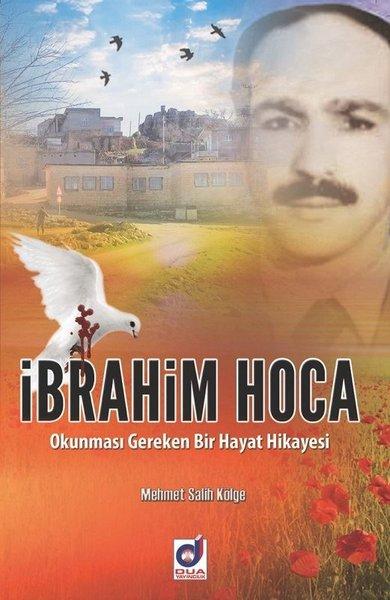 İbrahim Hoca Okunması Gereken Bir Hayat Hikayesi.pdf