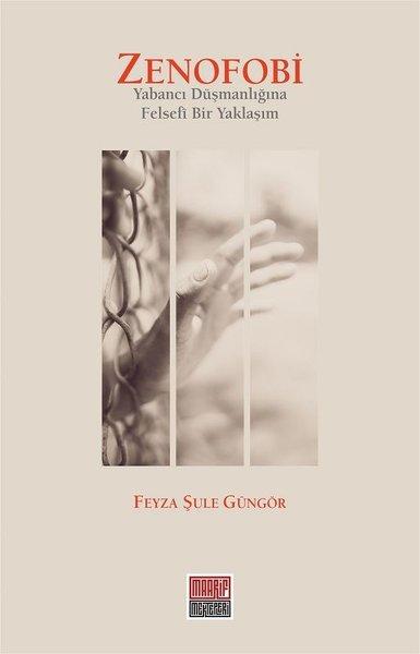 Zenofobi-Yabancı Düşmanlığına Felsefi Bir Yaklaşım.pdf