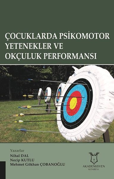 Çocuklarda Psikomotor Yetenekler ve Okçuluk Performansı.pdf