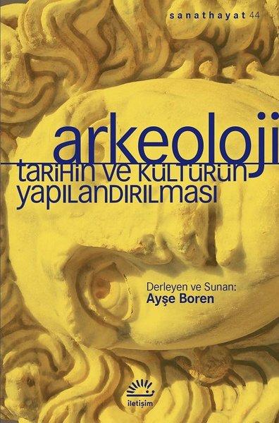 Arkeoloji-Tarihin ve Kültürün Yapılandırılması.pdf