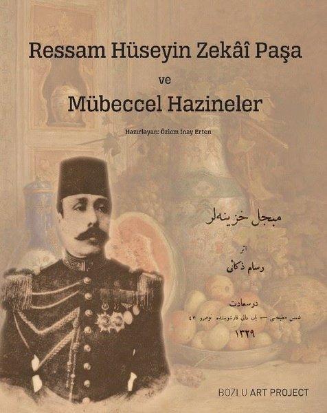 Ressam Hüseyin Zekai Paşa ve Mübeccel Hazineler.pdf