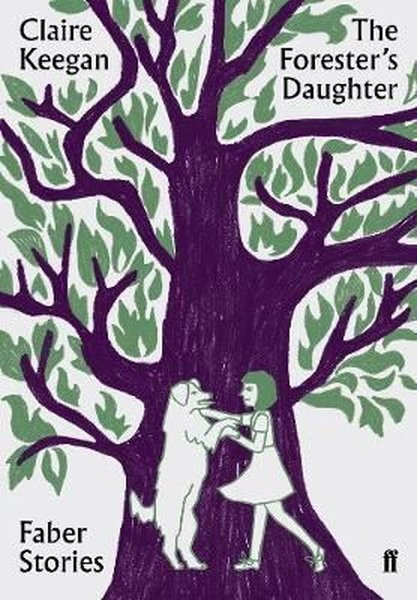 The Foresters Daughter: Faber Stories.pdf