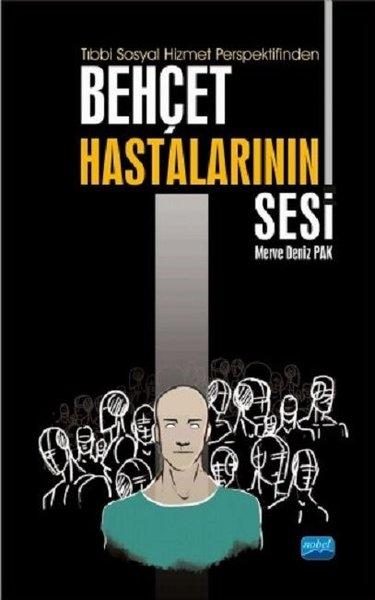 Tıbbi Sosyal Hizmet Perspektifinden Behçet Hastalarının Sesi.pdf
