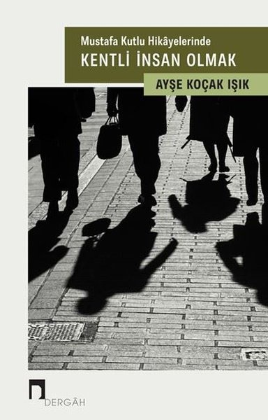Mustafa Kutlu Hikayelerinde Kentli İnsan Olmak.pdf