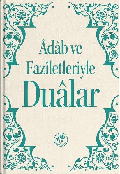 Adab ve Faziletleriyle Dualar.pdf