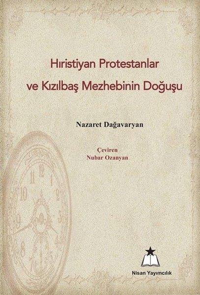 Hıristiyan Protestanlar ve Kızılbaş Mezhebinin Doğuşu.pdf