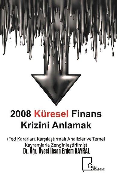 2008 Küresel Finans Krizini Anlamak.pdf