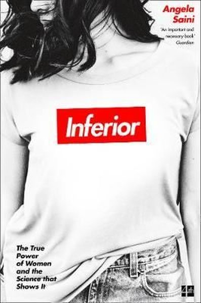 Inferior: How Science Got Women Wrong - and the New Research That's Rewriting the Story.pdf