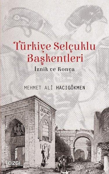 Türkiye Selçuklu Başkentleri (İznik ve Konya).pdf