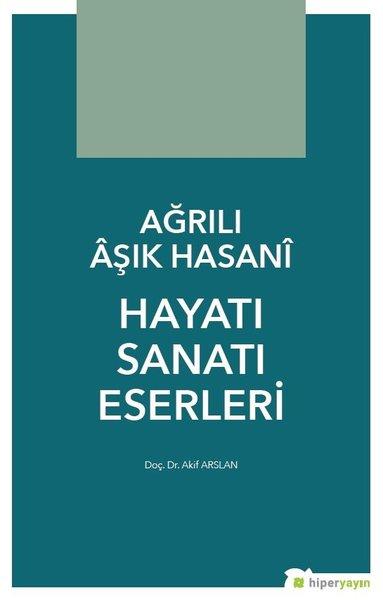 Ağrılı Aşık Hasani Hayatı Sanatı Eserleri.pdf