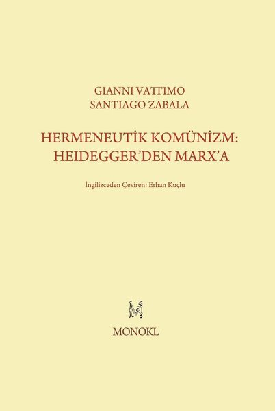 Hermeneutik Komünizm: Heideggerden Marxa.pdf