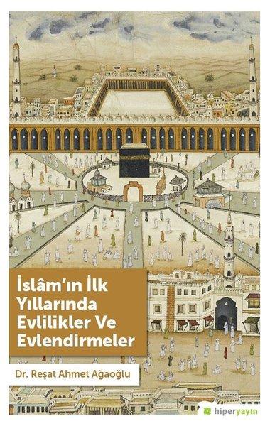 İslamın İlk Yıllarında Evlilikler ve Evlendirmeler.pdf