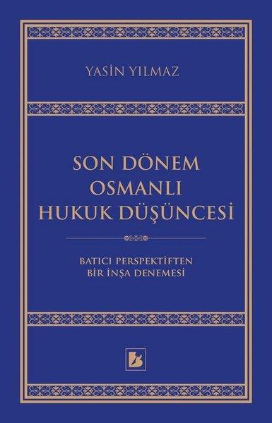 Son Dönem Osmanlı Hukuk Düşüncesi.pdf