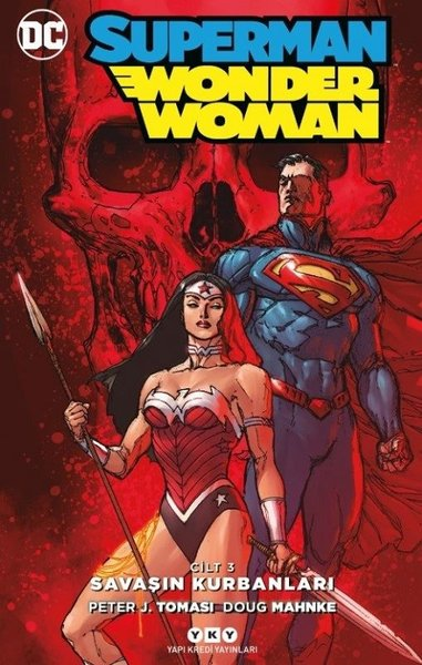 Superman-Wonder Woman Cilt 3: Savaşın Kurbanları.pdf