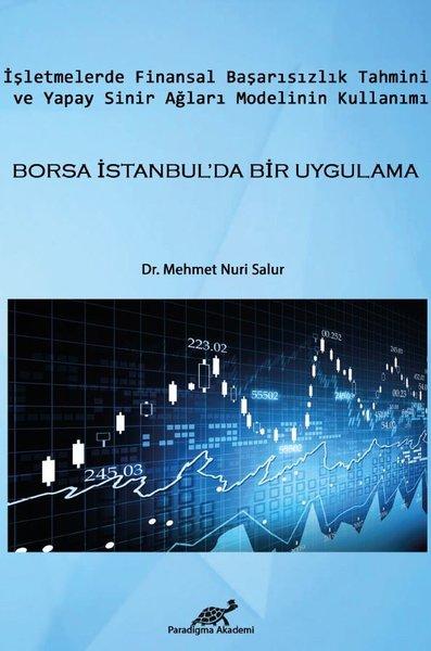 İşletmelerde Finansal Başarısızlık Tahmini ve Yapay Sinir Ağları Modelinin Kullanımı-Borsa İstanbul.pdf