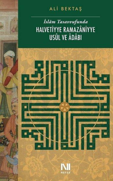 İslam Tasavvufunda Halvetiyye Ramazaniyye Usuk ve Adabı.pdf
