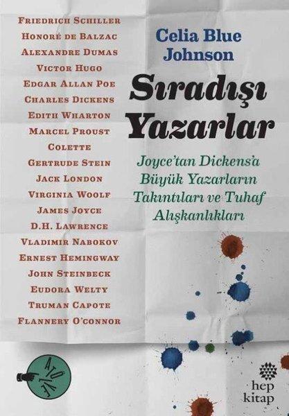 Sıradışı Yazarlar:  Joycetan Dickensa Büyük Yazarların Takıntıları ve Tuhaf Alışkanlıkları.pdf