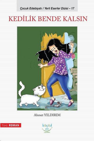 Kedilik Bende Kalsın-Yerli Eserler Dizisi 17.pdf