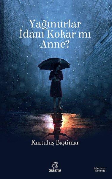 Yağmurlar İdam Kokar mı Anne?.pdf