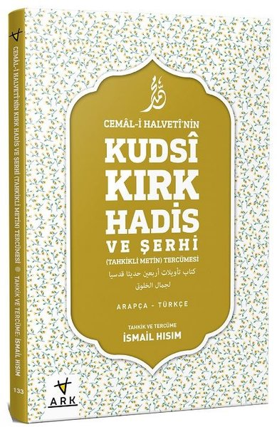 Cemal-i Halvettinin Kudsi Kırk Hadis ve Şerhi-Tahkikli Metin Tercümesi.pdf