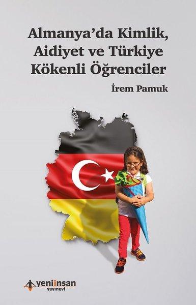 Almanyada Kimlik Aidiyet ve Türkiye Kökenli Öğrenciler.pdf